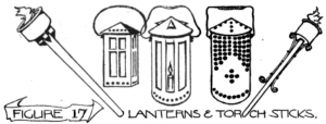 Figure 17: Lanterns and torch sticks