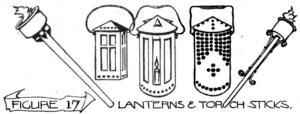 Figure 17: Lanterns and torch sticks