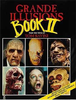 Grande Illusions 2 by Tom Savini