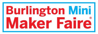 Burlington Mini Maker Faire