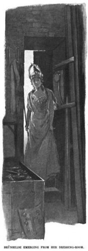 Brünhilde emerging from her dressing-room