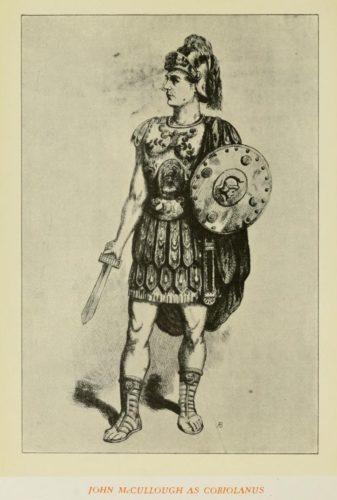 John McCullough as Coriolanus